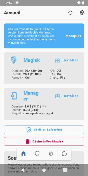 Magisk et Magisk Manager sont installés